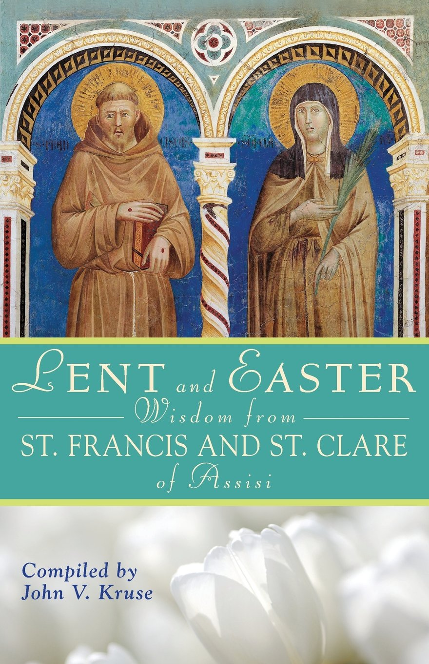 For those Interested in Deepening their Conversion in the Spirit of Francis and Clare...